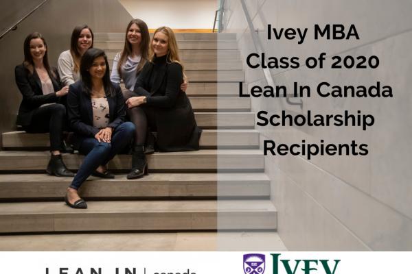 Lean In Canada – Ivey Scholarship Winners