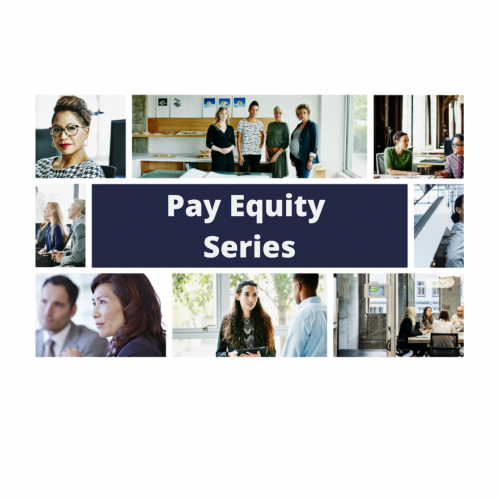 NATIONAL: Pay Equity: Relevance and Strategic Importance in a Post-COVID-19 World
